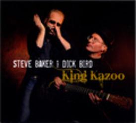 Steve Baker & Dick Bird: King Kazoo