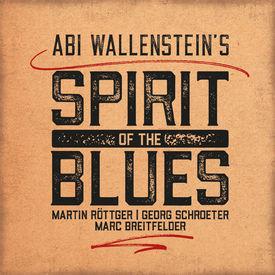 Abi Wallenstein´s Spirit of the blues
